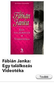 Fábián Janka: Egy találkozás / Videotéka