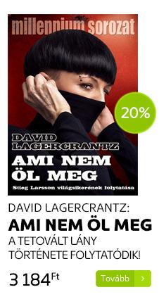 David Lagercrantz: Ami nem öl meg