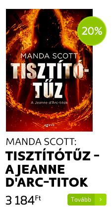 Manda Scott: Tisztítótűz - A Jeanne d