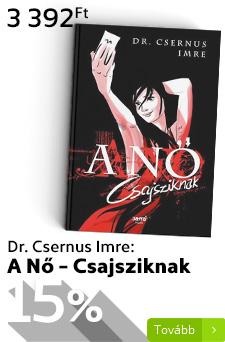 Csernus: A nő – Csajsziknak