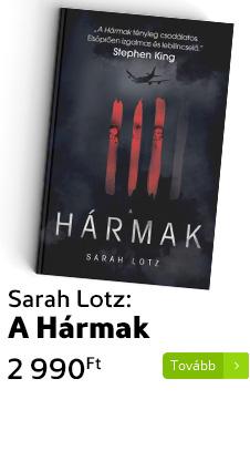 Sarah Lotz: A Hármak