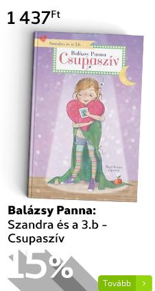 Balázsy Panna: Szandra és a 3.b - Csupaszív