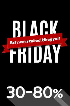 Black Friday – Ezt nem szabad kihagyni!