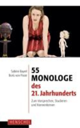 55 monologe des 21 jahrhunderts bookline. Black Bedroom Furniture Sets. Home Design Ideas