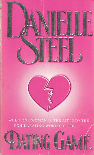 the dating game danielle steel In her 57th bestselling novel, danielle steel brilliantly chronicles the roller-coaster ride of dating the second time around--and tells a captivating story of the surprises one woman.
