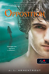 Opposition - Ellenállás (Luxen 5.) - puha kötés
