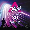 A Dal 2013 - A legjobb 30 - A magyarországi döntő dalai