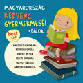 Magyarország kedvenc gyermekmeséi + dalok