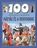 Dr. Mattenheim Gréta: 100 állomás-100 kaland: Mátyás és a Hunyadiak