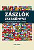 Balogh László: Zászlók zsebkönyve - A világ országainak zászlói és címerei