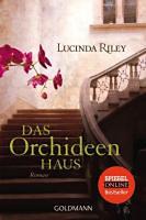 Riley, Lucinda: Das Orchideenhaus