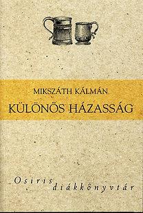 Mikszáth Kálmán: Különös házasság