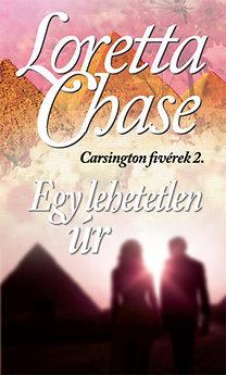 Loretta Chase: Egy lehetetlen úr - Carsington fivérek 2.