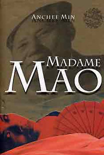 Anchee Min: Madame Mao