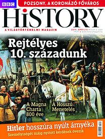 BBC History - 2015. V. évfolyam 4. szám - Április - Világtörténelmi magazin