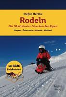 Herbke, Stefan: Rodeln - Die 50 schönsten Strecken der Alpen