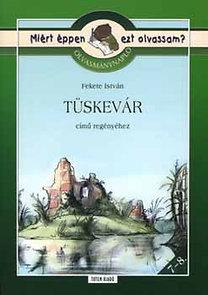 Rágyanszky Zsuzsanna: Olvasmánynapló Fekete István Tüskevár című regényéhez