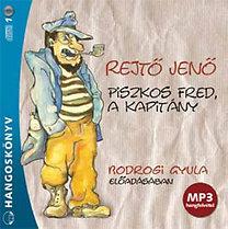 Rejtő Jenő: Piszkos Fred, a kapitány - Hangoskönyv