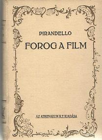Luigi Pirandello: Forog a film