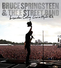 Bruce Springsteen & The E Street Band: London Calling: Live In Hyde Park