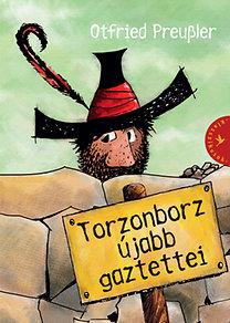 Otfried Preussler: Torzonborz újabb gaztettei