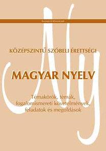 Középszintű szóbeli érettségi - Magyar nyelv - KT-0517