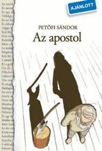 Petőfi Sándor: Az apostol - NT-81521