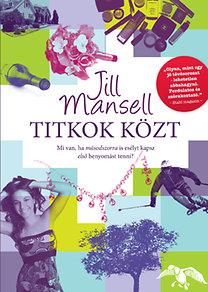 Jill Mansell: Titkok közt