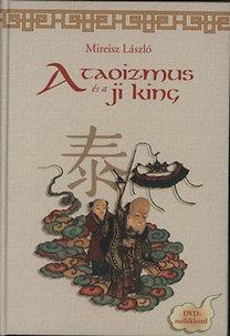Mireisz László: A taoizmus és a Ji King