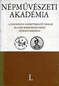 Varga Marianna: Népművészeti Akadémia I. - Néprajzi előadások
