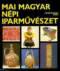 Varga Marianna: Mai magyar népi iparművészet