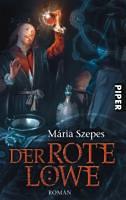 Szepes, Maria: Der Rote Löwe
