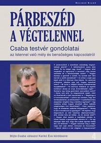 Böjte Csaba, Karikó Éva: Párbeszéd a Végtelennel