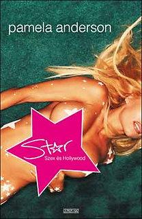 Pamela Anderson: Star Szex és Hollywood