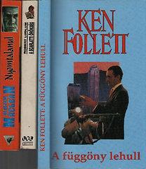 Robert Ludlum, Alistair MacLean, Ken Follett: 3 db. kalandregény (A Scarlatti örökség + Nyomtalanul + A függöny lehull)