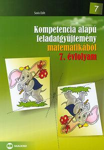 Soós Edit: Kompetencia alapú feladatgyűjtemény matematikából 7. évfolyam