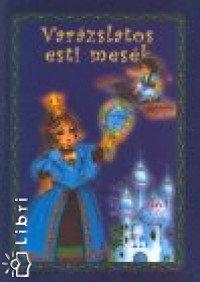 Dömös Margit-Kajtár Sándor (szerk.): Varázslatos esti mesék