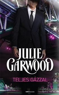 Julie Garwood: Teljes gázzal