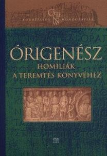 Órigenész: Homíliák a teremtés könyvéhez