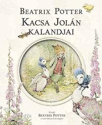 Beatrix Potter: Kacsa Jolán kalandjai