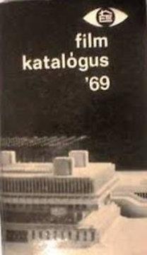 Építésügyi Tájékoztatási Központ: Film katalógus '69