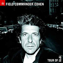 Leonard Cohen: Field Commander Cohen: Tour of 1979