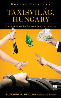 Kordos Szabolcs: Taxisvilág, Hungary