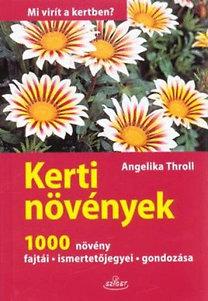 Angelika Throll: Kerti növények