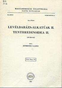 Zombori Lajos: Levéldarázs-alkatúak II. - Tenthredinoidea II. (Magyarország állatvilága- Fauna Hungariae 153.)- XI. kötet, 3/A füzet (Hymenoptera I.)