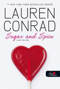 Lauren Conrad: L.A. Candy 3. - Cukor és máz - Kemény kötés
