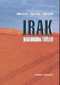 Tálas Péter, Andor László: Irak - Háborúra ítélve