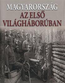Romsics Ignác (szerk.): Magyarország az első világháborúban