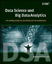 EMC Education Services: Data Science and Big Data Analytics