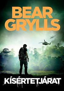 Bear Grylls: Kísértetjárat